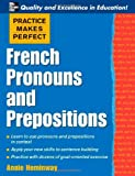 French Pronouns and Prepositions, Annie Heminway, 0071453911