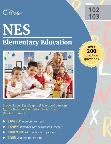 Elementary Education Math - NES Elementary Education Study Guide: Test Prep and Practice Questions for the National Evaluation Series Exam (Subtest 1 and 2)