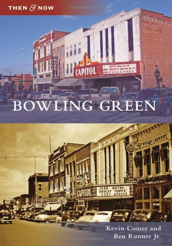 Bowling Green (Then and Now) (Green Bowling Stores)