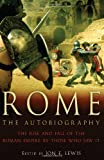 Ancient Rome: the Autobiography, , 0762437367