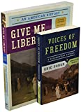 Give Me Liberty! and Voices of Freedom 4th Edition