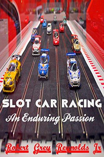 Slot Car Racing: An Enduring Passion