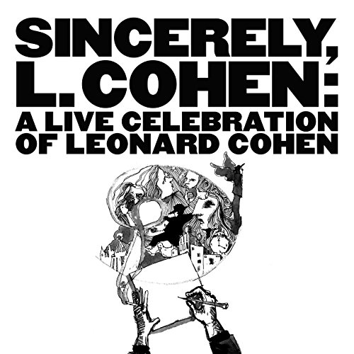 Sincerely, L. Cohen: A Live Ce...
