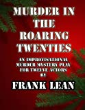 Murder in the Roaring Twenties, Frank Lean, 1493779222
