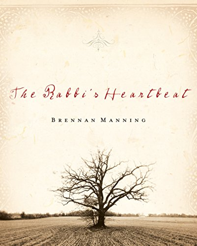 The Rabbi's Heartbeat (Th1nk LifeChange) (The Best Of Pastor Manning)