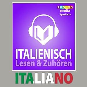Italienischer Sprachführer: Lesen & Zuhören [Italian Phrasebook: Reading & Listening] Audiobook