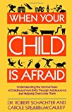 img - for When Your Child Is Afraid book / textbook / text book