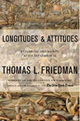 Longitudes and Attitudes: Exploring the World After September 11 Kindle Edition