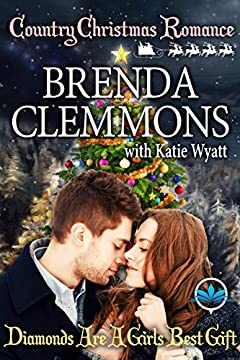 Diamond are a girls best gift (Country Christmas Romance Series Book 4)