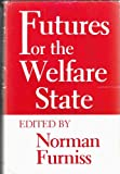 Futures for the Welfare State, , 0253324408
