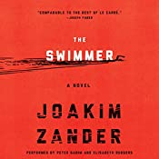 The Swimmer: A Novel | Joakim Zander