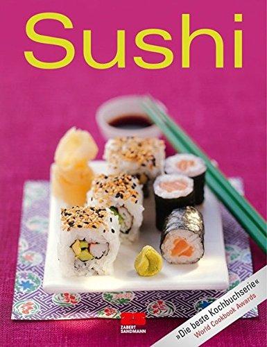 Sushi (Trendkochbuch (20)) Taschenbuch – 21. Februar 2011 - 3898832880 Länderküchen Themenkochbücher
