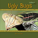 Ugly Bugs, Kerri O'Donnell, 1404235272