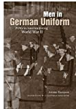 Men in German Uniform: POWs in America during World War II (Legacies of War)