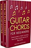 #2: Guitar Chords: For Beginners - Bundle - The Only 2 Books You Need to Learn Chords for Guitar, Guitar Chord Theory and Guitar Chord Progressions Today (Music Best Seller Book 18)