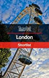 Time Out London Shortlist: Travel Guide (Time Out Shortlist)
