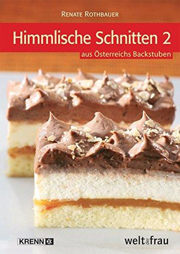 Himmlische Schnitten 2 aus Österreichs Backstuben