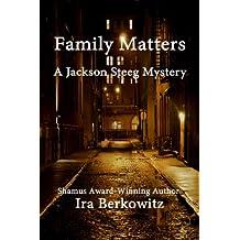 Family Matters (Jackson Steeg Mystery Series Book 1)