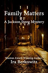 Family Matters (Jackson Steeg Mystery Series Book 1)