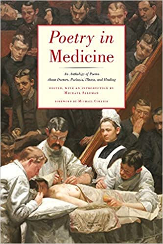 Poetry in medicine an anthology of poems about doctors patients poetry in medicine an anthology of poems about doctors patients illness and healing 1st edition kindle edition fandeluxe Images
