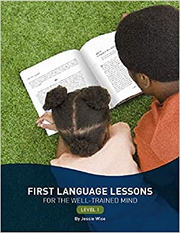 Descarga gratuita First Language Lessons For The Well-trained Mind: Level 1 PDF