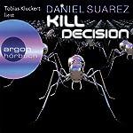 Kill Decision | Daniel Suarez