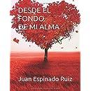 Desde el fondo de mi alma (Spanish Edition)