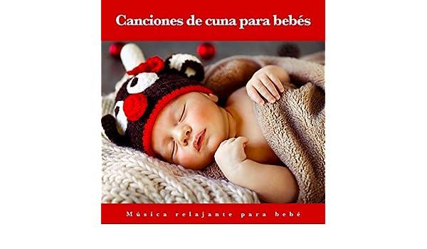 Canciones de Cuna: Música relajante para bebé by Musica Para Dormir ...