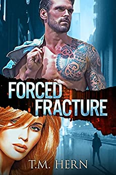 Forced Fracture by [Morris Hern, Tressa]