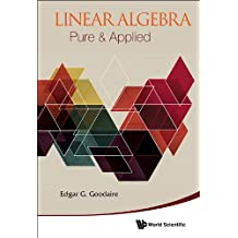 Linear Algebra:Pure & Applied