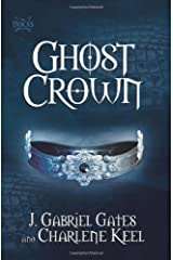 Ghost Crown: The Tracks, Book Two Paperback