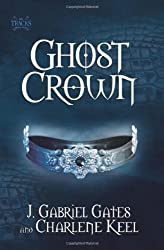 Ghost Crown: The Tracks, Book Two