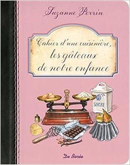 """Résultat de recherche d'images pour """"Cahier d'une cuisinière : les gâteaux de notre enfance"""""""