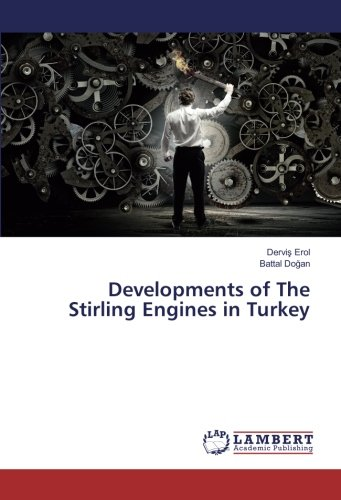 Developments of The Stirling Engines in Turkey