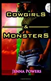 Cowgirls and Monsters, Jenna Powers, 1480154776