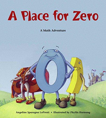 A Place for Zero (Charlesbridge Math Adventures (Paperback))