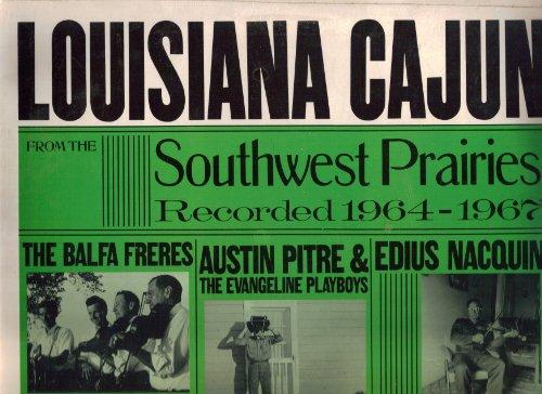 Louisiana Cajun French Music, Vol. 1: Southwest Prairies, 1964-1967 - Mall Louisiana