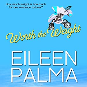 Worth the Weight Audiobook