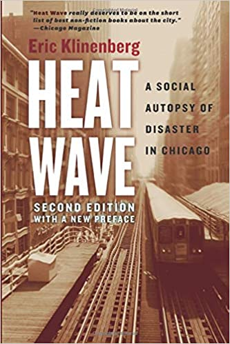 cover image Heat Wave: A Social Autopsy of Disaster in Chicago