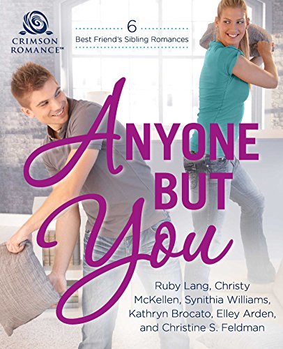 Anyone But You: 6 Best-Friend's-Sibling Romances