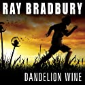 Dandelion Wine Audiobook by Ray Bradbury Narrated by Stephen Hoye