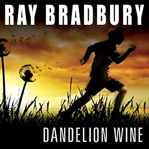 Dandelion Wine Audiobook