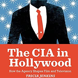 The CIA in Hollywood Audiobook