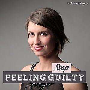Stop Feeling Guilty Speech