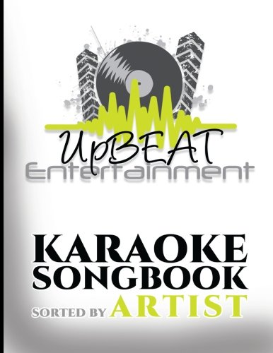 UpBEAT Entertainment Karaoke Songbook: sorted by Artist