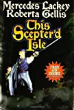 This Scepter'd Isle, Mercedes Lackey and Roberta Gellis, 0743471563