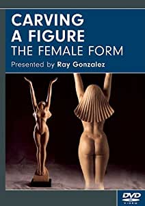 Carving a Figure: The Female Form DVD