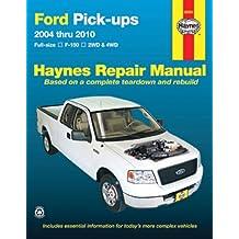 Ford Pick-ups: 2004 thru 2010