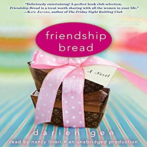 Friendship Bread Audiobook
