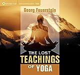 The Lost Teachings of Yoga